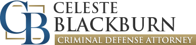 Celeste Blackburn | Board Certified, Criminal Law -- Texas Board of Legal Specialization